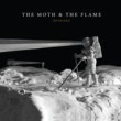 The Moth & The Flame Ruthless