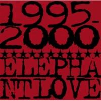 エレファントラブ 1995-2000