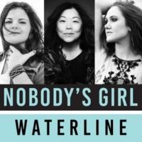 Nobody's Girl Waterline