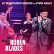 Jazz at Lincoln Center Orchestra,Wynton Marsalis&Rubén Blades Carlos Henriquez Introduction