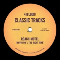 Roach Motel The Right Time (The London Disco Dub)