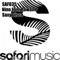 Nino Live/Rowan P Saxy Disco