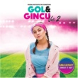 "Kaka Azraff Shout It Out (From ""Gol & Gincu Vol. 2"")"