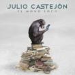 Julio Castejón El Mono Loco