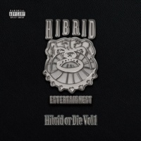 HIBRID ENTERTAINMENT Hibrid or Die Vol.1