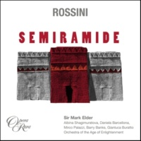"Sir Mark Elder Semiramide, Act 1: ""E se ancor libero - E il tuo bel core"" (Idreno)"