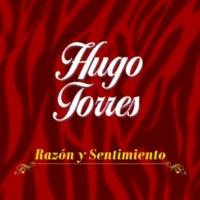 Hugo Torres Razón y Sentimiento