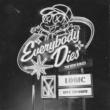ロジック Everybody Dies