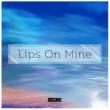 ITCorE feat. AJX Lips On Mine