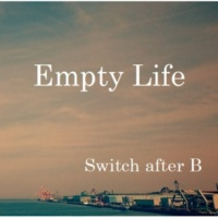 Switch after B Empty Life