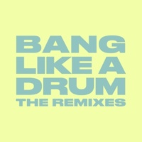 Donel/Swarmz Bang Like A Drum (feat.Swarmz) [The Remixes]