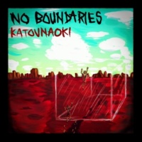 カトウナオキ NO BOUNDARIES