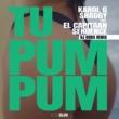KAROL G/シャギー/El Capitaan/Sekuence Tu Pum Pum (feat.El Capitaan/Sekuence) [DJ Boris Remix]