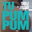KAROL G/シャギー/El Capitaan/Sekuence Tu Pum Pum (feat.El Capitaan/Sekuence) [Billon Remix]