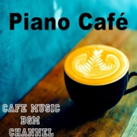 Cafe Music BGM channel Piano Café ~Relaxing Jazz Piano Music~
