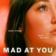 Noah Cyrus/Gallant Mad at You