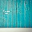 Topolo Lucie