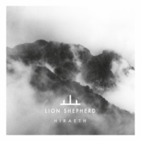 Lion Shepherd Hiraeth