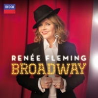 ルネ・フレミング/BBC コンサート・オーケストラ/Rob Fisher Broadway