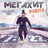 Burito Megakhit (S.p.l.a.s.h. Remix)