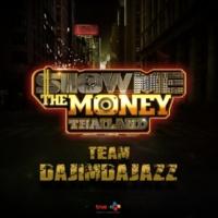 Dajim, Jazz Spooknick Papiyong Kook Kook & 6ZAX Show Me The Money Thailand Team DAJIM DAJAZZ