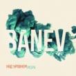Banev!