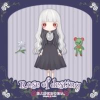お人形になりたい。 Rose of destiny