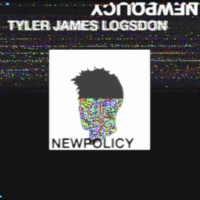 Tyler James Logsdon NEW POLICY