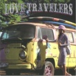 LOVE TRAVELERS LET'S GO!!
