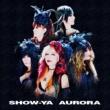 SHOW-YA 莫迦 / BAKUKA