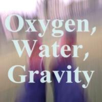 asahiyan Oxygen, Water, Gravity