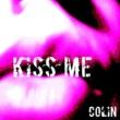 Colin Kiss Me