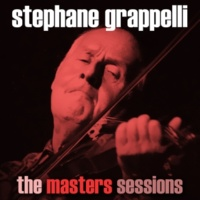 Stéphane Grappelli The Masters Sessions