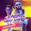 Farina/Miky Woodz Superarte