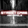 Ken Zingle Street Game