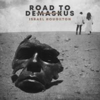 Israel Houghton Road to DeMaskUs