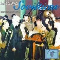 Orquesta EGREM Melodías soviéticas con ritmos cubanos (Remasterizado)