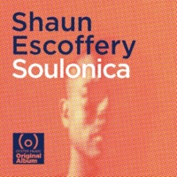 Shaun Escoffery Soulonica