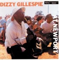 ディジー・ガレスピー Dizzy Gillespie At Newport