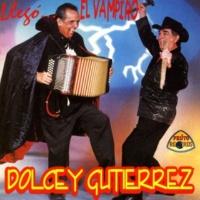 Dolcey Gutiérrez Llego el Vampiro
