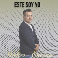 Walter Encina Este Soy Yo