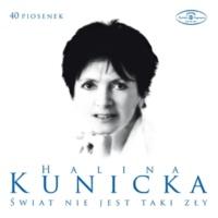 Halina Kunicka 40 Piosenek Haliny Kunickiej