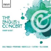 The English Concert The English Concert: Dall'abaco, Porpora, Marcello, Tartini, Telemann