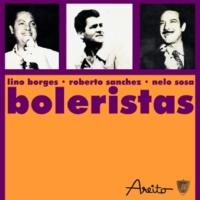 Nelo Sosa,Roberto Sánchez&Lino Borges Boleristas
