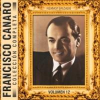 Francisco Canaro Colección Completa, Vol. 12 (Remasterizado)