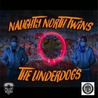Naughty North Twinz Underdogs