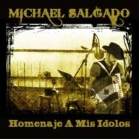 Michael Salgado Homenaje a Mis Idolos