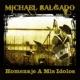 Michael Salgado Popurri: Rinconcito / Lo Lindo de Ti / Chappara de Mi Amor / Corazon Malo