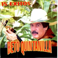 Beto Quintanilla 15 Exitos