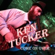 Ken Tucker 9 Cent Bum in a Ten Cent Town